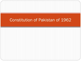 1962 Constitution Of Pakistan Mcqs